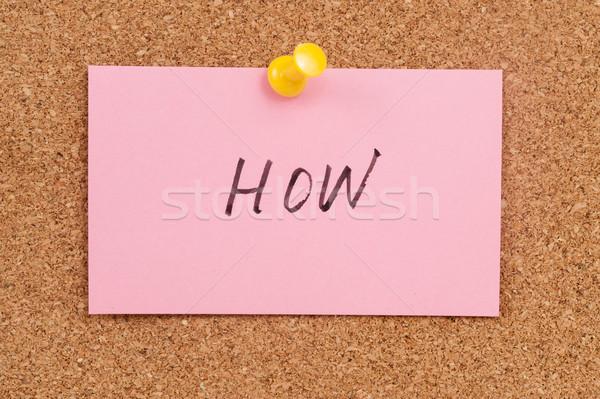 Palavra escrito papel placa de cortiça pergunta conselho Foto stock © raywoo