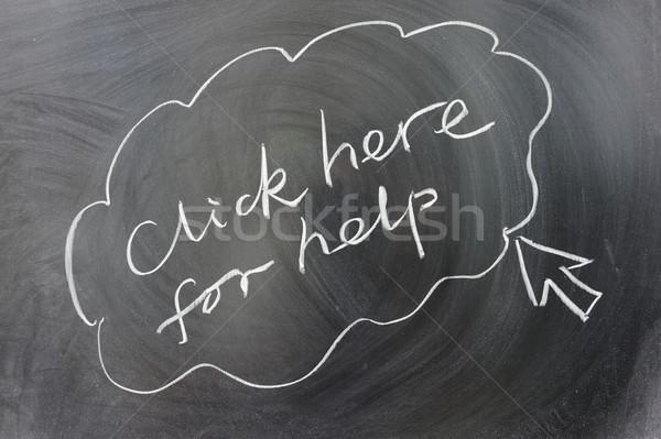 Cliquez ici aider mots écrit tableau affaires Photo stock © raywoo