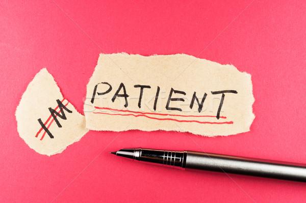 Ongeduldig patiënt woord pen nota concept Stockfoto © raywoo