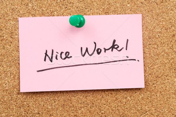 Nice работу слов написанный бумаги информации Сток-фото © raywoo