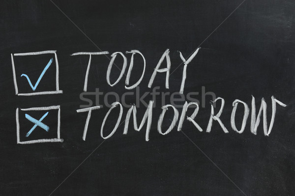 Chalkboard drawing - Today or Tomorrow Stock photo © raywoo