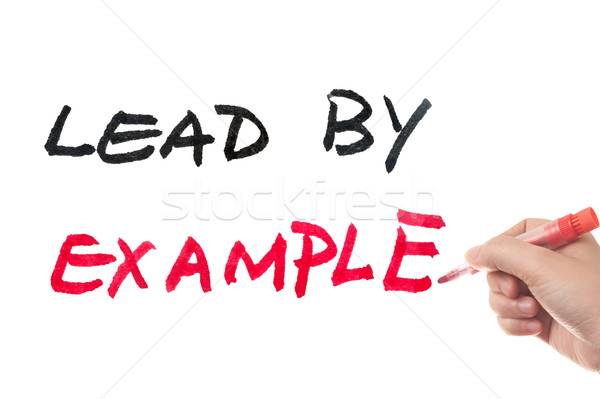 Lead by example Stock photo © raywoo