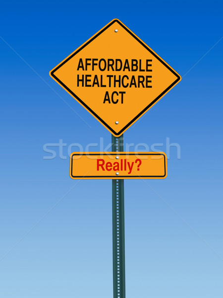 affordable healthcare act really sign Stock photo © RedDaxLuma
