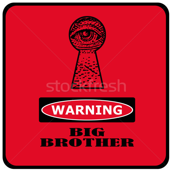 Nagy fivér figyelmeztetés néz piros felirat Stock fotó © RedDaxLuma