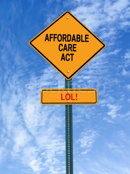 affordable care act lol sign Stock photo © RedDaxLuma