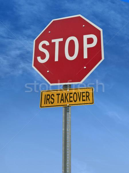 stop irs takeover post sign Stock photo © RedDaxLuma