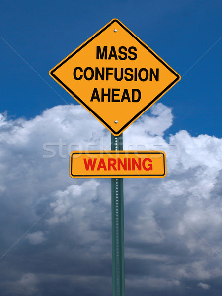 mass confusion ahead sign Stock photo © RedDaxLuma
