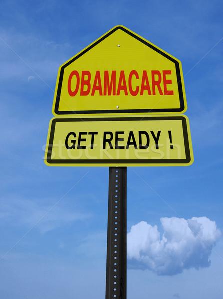 obamacare get ready conceptual post Stock photo © RedDaxLuma