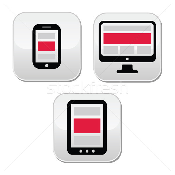 Responsive design for web - computer screen, smartphone, tablet buttons set Stock photo © RedKoala