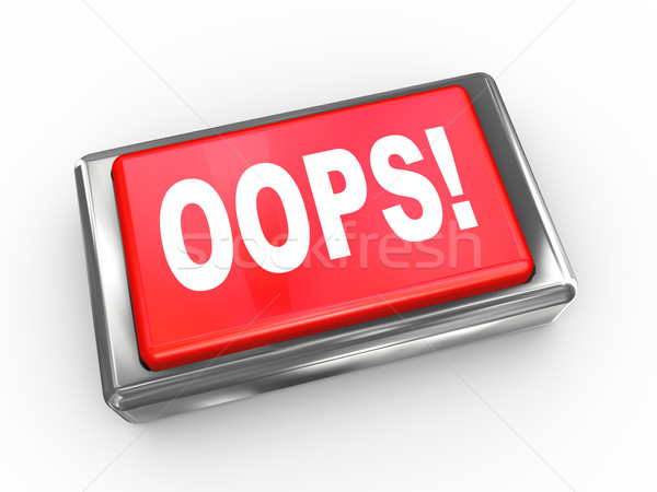 Stock photo: 3d oops! button