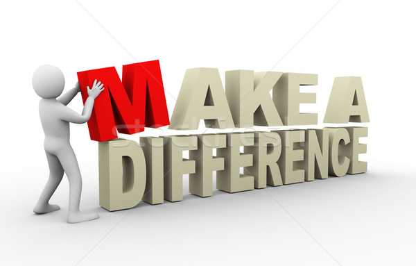 3d man with make a difference quote Stock photo © ribah