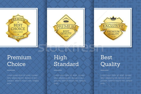 High Standard Premium Choice Best Quality Emblem Stock photo © robuart