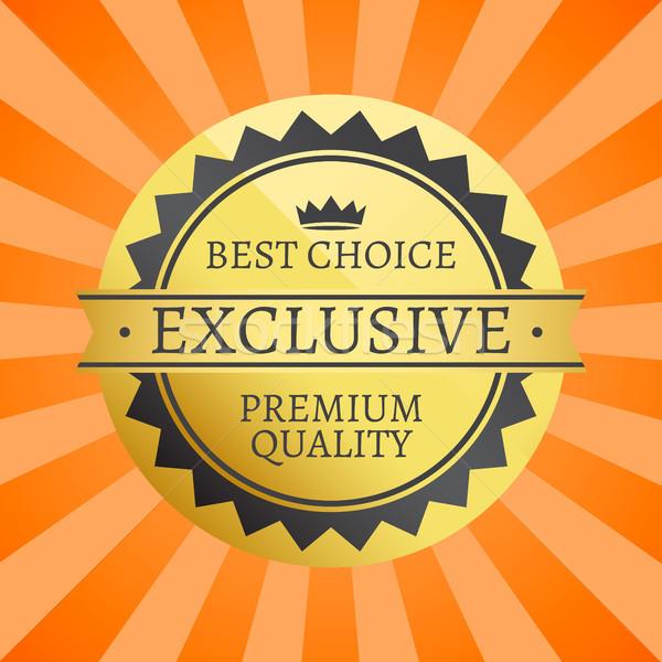 Лучший выбор эксклюзивный премия качество Label плакат Сток-фото © robuart