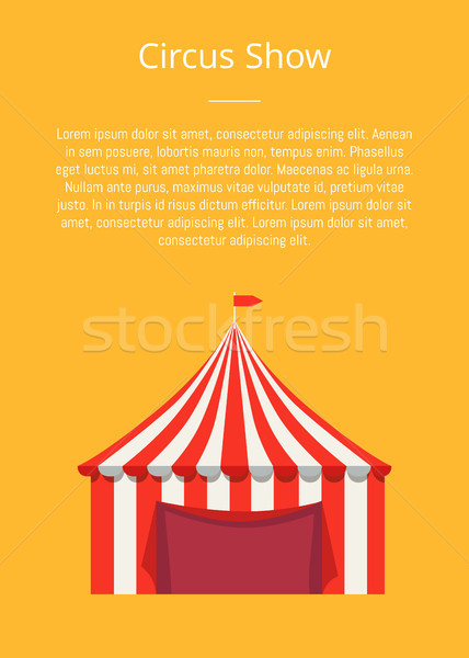 Circus Show Banner with Striped Tent Vector Poster Stock photo © robuart