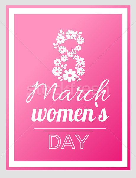 International Women Day Holiday on Eight of March Stock photo © robuart