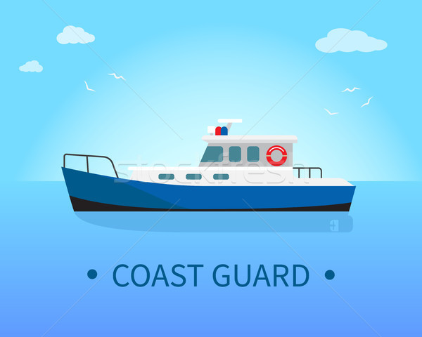 Coast Guard Ship in Blue Waters at Sunny Day Stock photo © robuart