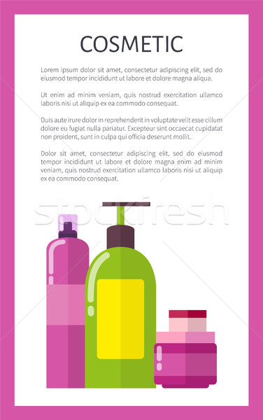 Cosmetic Means in Bottles and Jars Promo Poster Stock photo © robuart