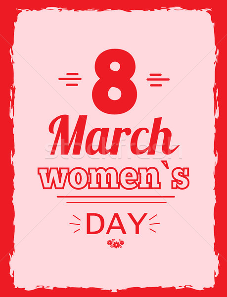 Eight March Symbol Best Wishes on Women s Day Stock photo © robuart