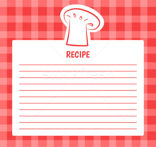 Recipe List Design Chef Hat Blank Page to Write in Stock photo © robuart