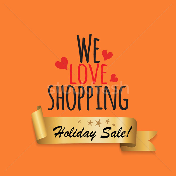 We Love Shopping Holiday Sale Golden Label Ribbon Stock photo © robuart