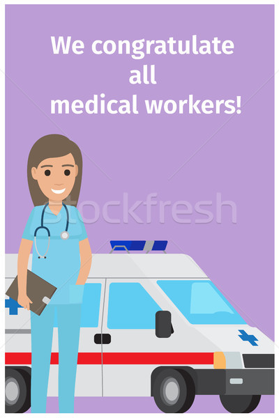 We Congratulate All Medical Workers Greeting Card Stock photo © robuart