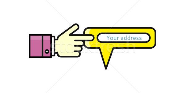 Speech Bubble Your Address Pointer Hand Stock photo © robuart