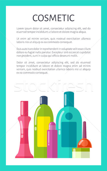 Cosmetic Medical Means in Bottles and Tubes Poster Stock photo © robuart