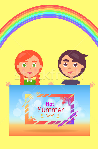 Two Children Holding One Hot Summer Days Banner Stock photo © robuart