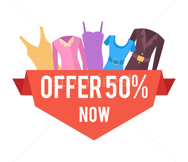 50 Offer Now for Female Clothes Promo Emblem Stock photo © robuart