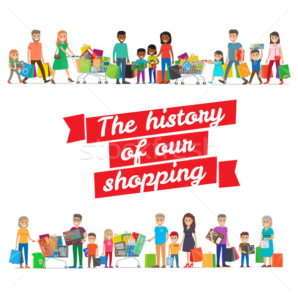 The History of our Shopping Concept with Families Stock photo © robuart