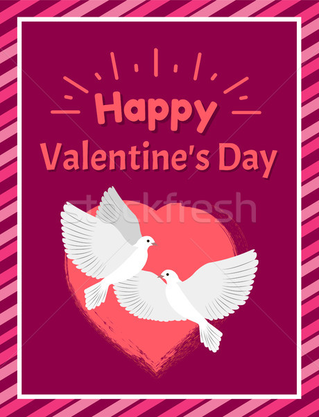 Happy Valentines Day Postcard with Doves and Heart Stock photo © robuart