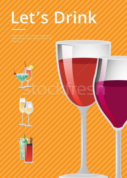 Lets Drink Advertisement Poster with Glass of Wine Stock photo © robuart