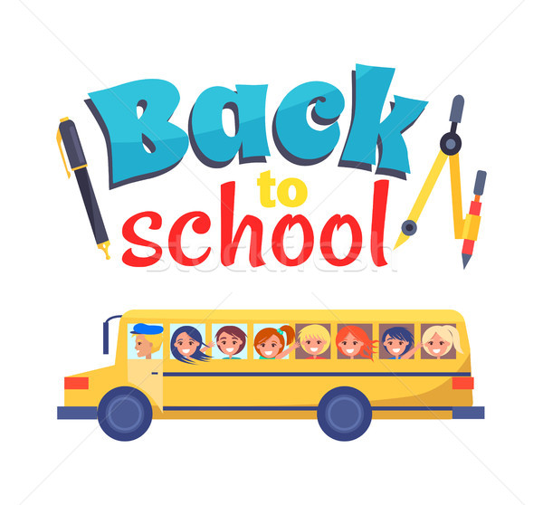 Back to School Poster Stationary Itema and Bus Stock photo © robuart