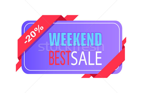 Weekend Best Sale 20 Off Price Label with Info Stock photo © robuart