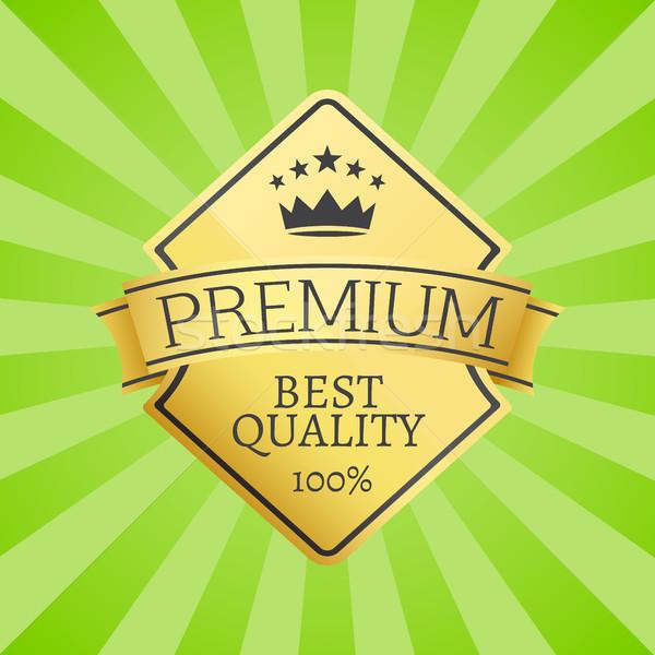 Best Quality 100 Golden Label Premium Choice Stock photo © robuart