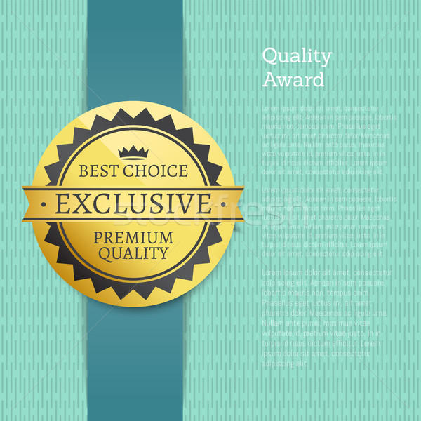 Quality Award Best Choice Exclusive Premium Label Stock photo © robuart