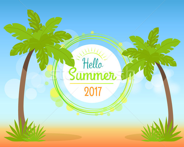 Hello Summer 2017 Poster with Place for Text Stock photo © robuart