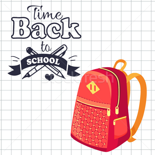 Time Back to School Poster Rucksack on Leaflet Stock photo © robuart