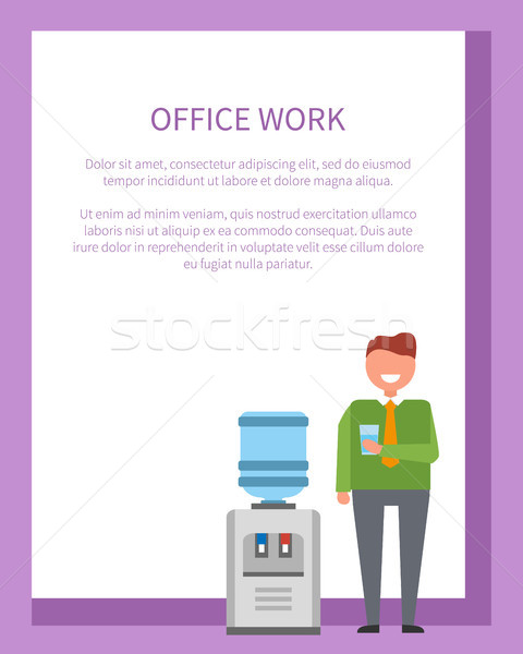 Office Work Poster Man near Water Cooler Poster Stock photo © robuart