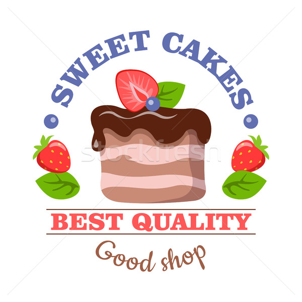 Sweet Cakes. Best Quality. Good Shop. Vector Logo Stock photo © robuart