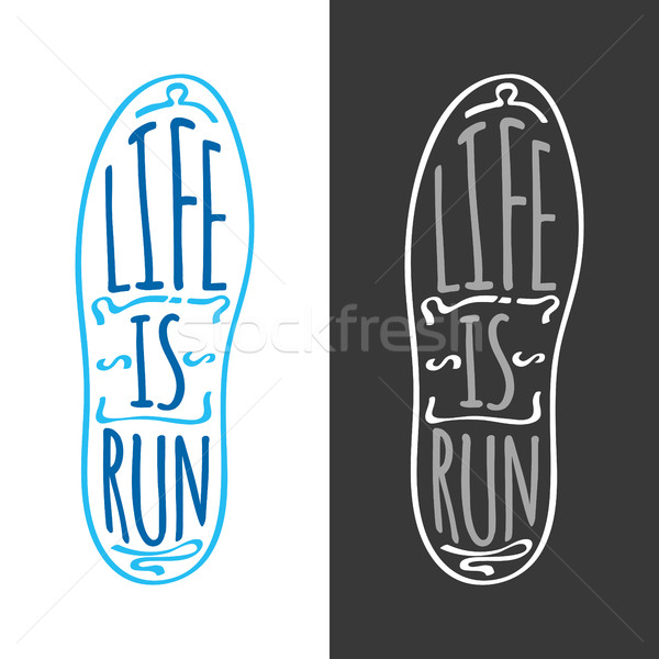 Stock photo: Life is Run. Running Marathon Logotype on Sole.
