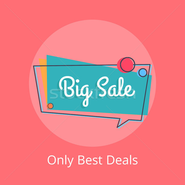 Only Best Deals Big Sale in Speech Bubble Vector Stock photo © robuart
