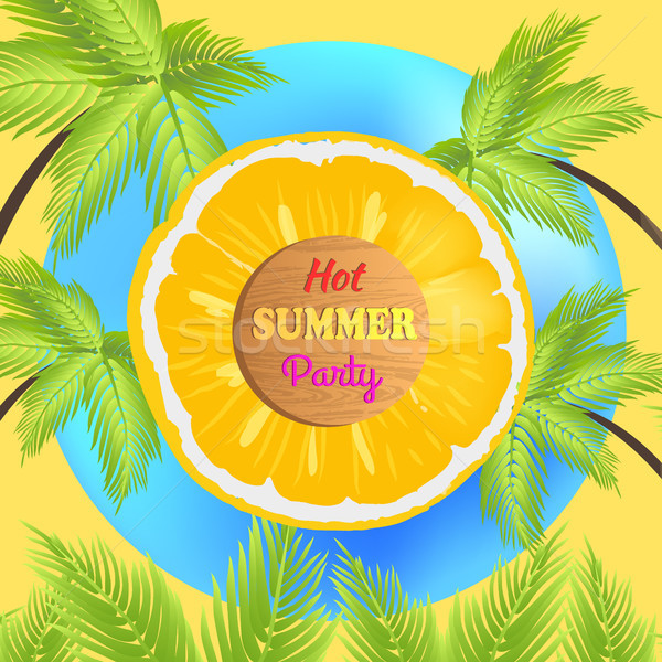 Hot Summer Party Promo Poster with Juicy Orange Stock photo © robuart