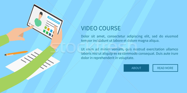 Video Course Concept with Hands Holding Tablet Stock photo © robuart