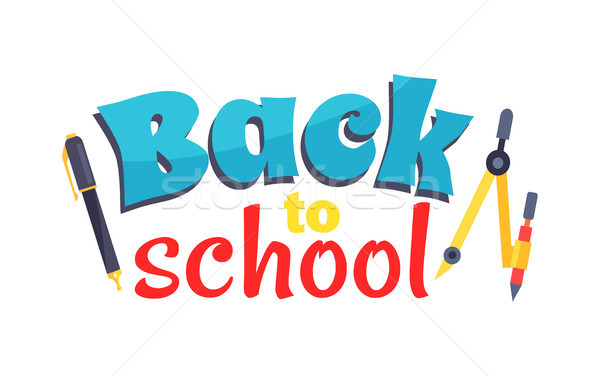 Back to School Poster Isolated on White Vector Stock photo © robuart