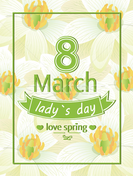 Ladies Day Love Spring 8 March Calligraphy Print Stock photo © robuart