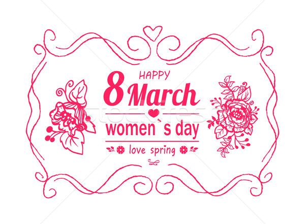 Happy Womens Day March 8 Greeting Card with Frame Stock photo © robuart