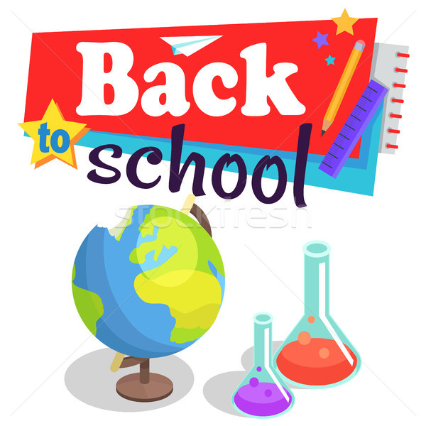 Back to School Poster with Globe and Lab Flasks Stock photo © robuart