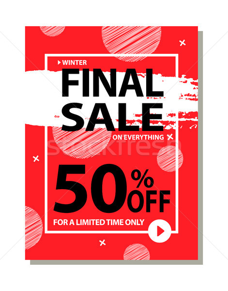 Final Sale 50 Off For Limited Time Only Poster Stock photo © robuart