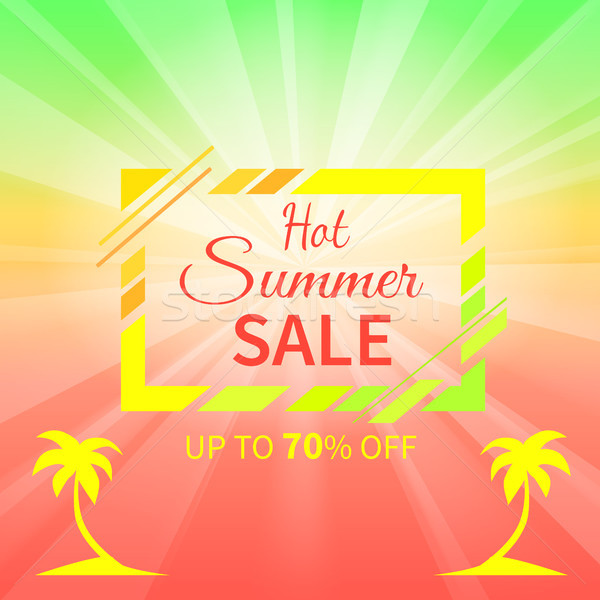 Hot Summer Sale Up to 70 Off Promotional Placard Stock photo © robuart